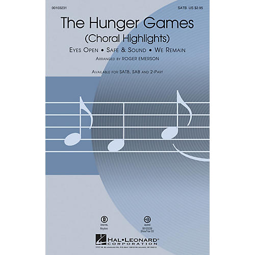 Hal Leonard The Hunger Games (Choral Highlights) SAB by Taylor Swift Arranged by Roger Emerson