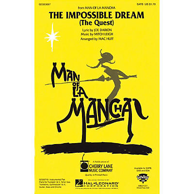 Cherry Lane The Impossible Dream (from Man of La Mancha) SATB arranged by Mac Huff