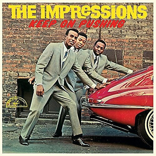 Alliance The Impressions - Keep On Pushing