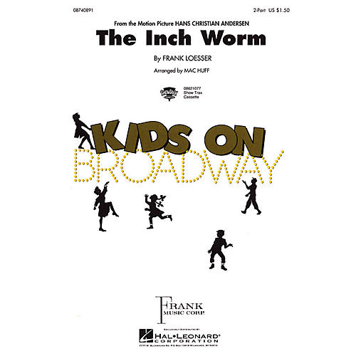 Hal Leonard The Inch Worm 2-Part arranged by Mac Huff