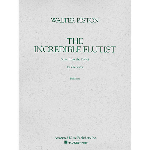 Associated The Incredible Flutist (Study Score) Study Score Series Composed by Walter Piston