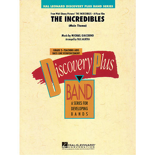 Hal Leonard The Incredibles (Main Theme) - Discovery Plus Concert Band Series Level 2 arranged by Paul Murtha