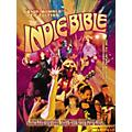 Music Sales The Indie Bible 7th Edition thumbnail