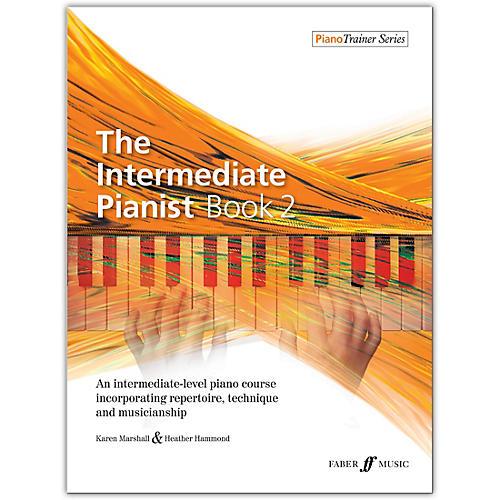 Faber Music LTD The Intermediate Pianist, Book 2