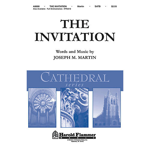 Shawnee Press The Invitation (Shawnee Press Cathedral Series) ORCHESTRATION ON CD-ROM Composed by Joseph M. Martin