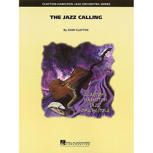 Hal Leonard The Jazz Calling Jazz Band Level 5 Composed by John Clayton