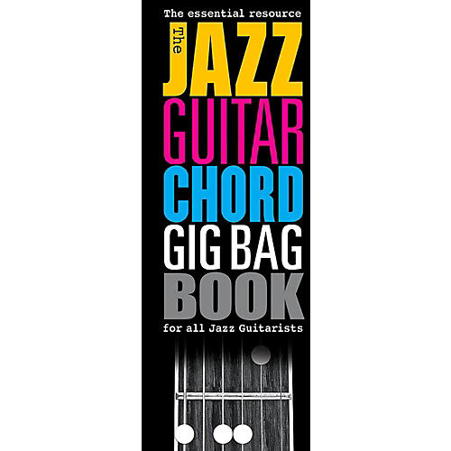 Music Sales The Jazz Guitar Chord Gig Bag Book