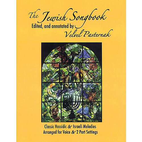 Tara Publications The Jewish Songbook (Classic Hassidic and Israeli Melodies) Arranged by Velvel Pasternak