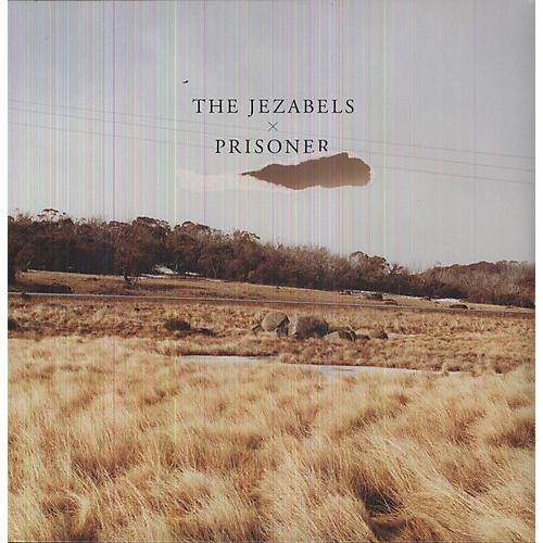 Alliance The Jezabels - Prisoner