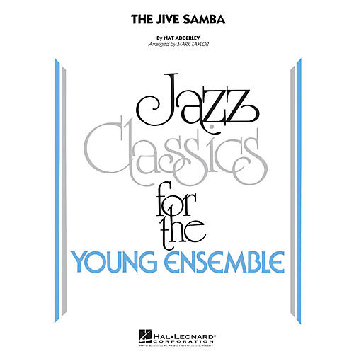 Hal Leonard The Jive Samba - Jazz Classics For The Young Ensemble Level 3