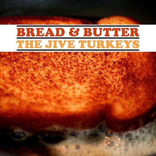 Alliance The Jive Turkeys - Bread & Butter
