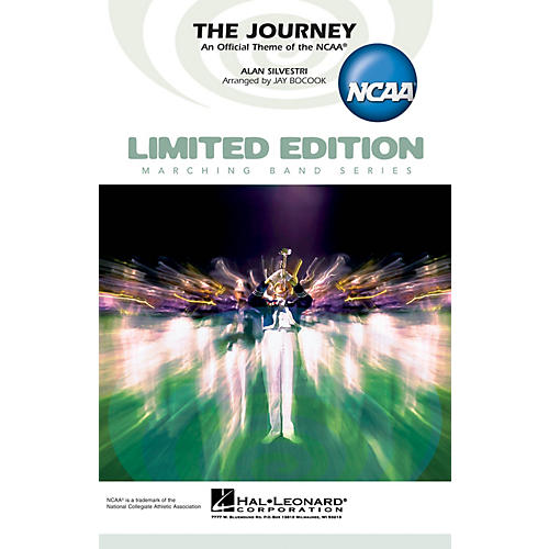 Hal Leonard The Journey (An Official Theme of the NCAA) Marching Band Level 4 Arranged by Jay Bocook