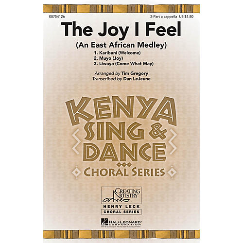 Hal Leonard The Joy I Feel (An East African Medley) 2PT/SOLO AC arranged by Tim Gregory