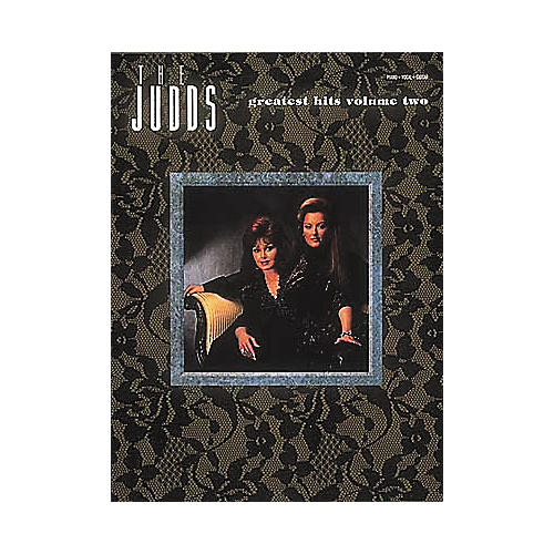 Hal Leonard The Judds Greatest Hits Volume 2 Songbook
