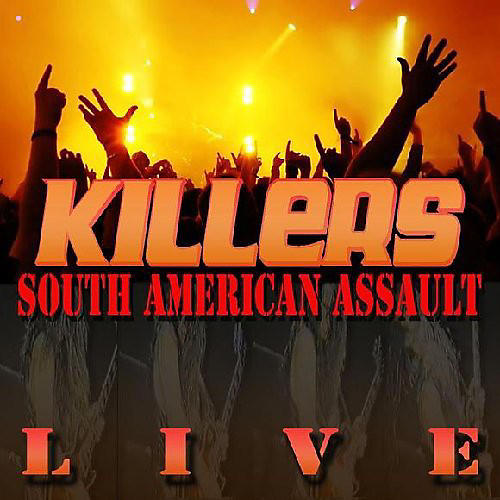 Alliance The Killers - South American Assault Live