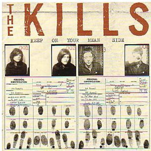 Alliance The Kills - Keep on Your Mean Side