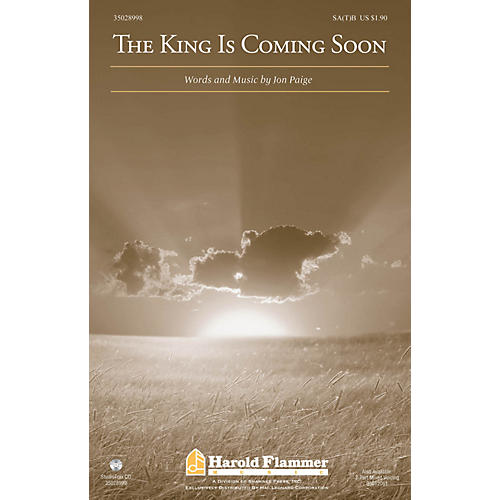 Shawnee Press The King Is Coming Soon SA(T)B composed by Jon Paige