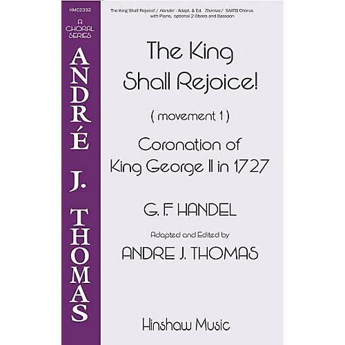 Hinshaw Music The King Shall Rejoice! SAATB arranged by André Thomas