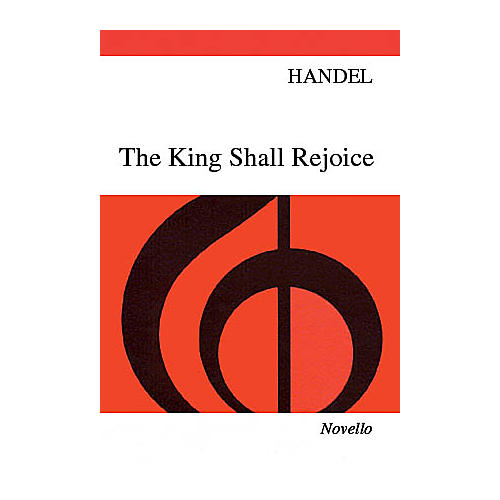 Novello The King Shall Rejoice SATB