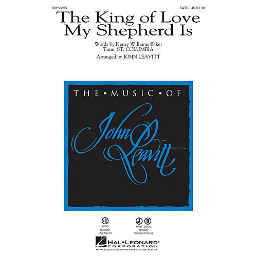 Hal Leonard The King of Love My Shepherd Is CHOIRTRAX CD Arranged by John Leavitt