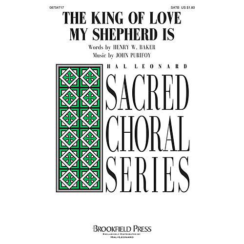 Brookfield The King of Love My Shepherd Is SATB composed by John Purifoy