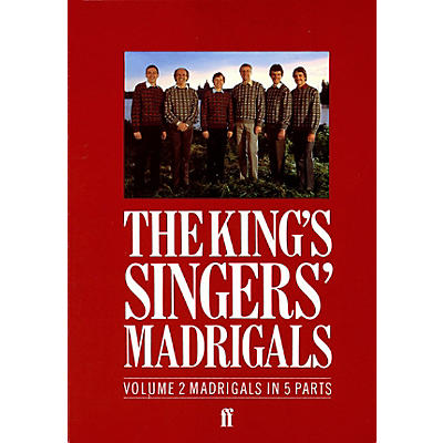 Faber Music LTD The King's Singers' Madrigals (Vol. 2) (Collection) 5 Part Edited by Clifford Bartlett