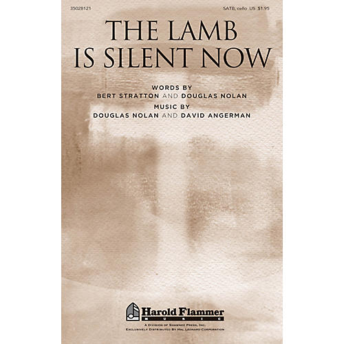 Shawnee Press The Lamb Is Silent Now SATB W/ CELLO composed by David Angerman
