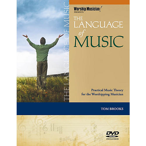 Hal Leonard The Language of Music Worship Musician Presents Series Softcover with DVD-ROM Written by Tom Brooks