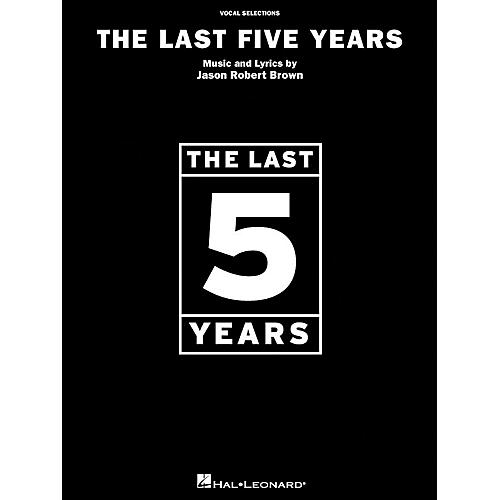Hal Leonard The Last Five Years Vocal Selections arranged for piano, vocal, and guitar (P/V/G)