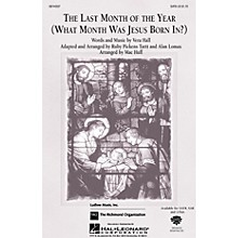 Hal Leonard The Last Month of the Year SAB Arranged by Mac Huff