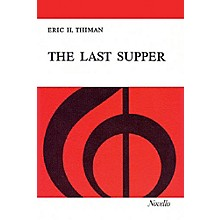 Novello The Last Supper (Vocal Score) SATB Composed by Eric Thiman