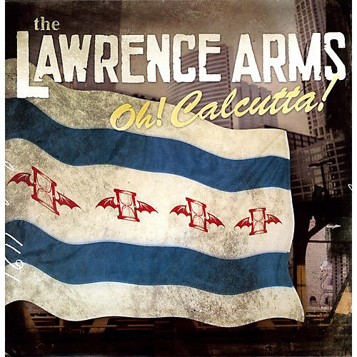 Alliance The Lawrence Arms - Oh! Calcutta!