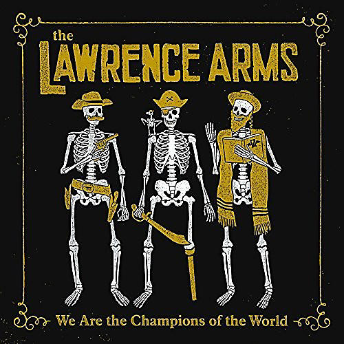 Alliance The Lawrence Arms - We Are The Champions Of The World