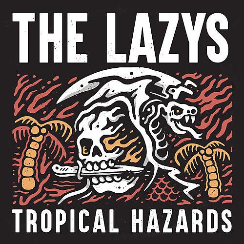 Alliance The Lazys - Tropical Hazards