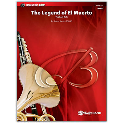 BELWIN The Legend of El Muerto Conductor Score 1.5 (Very Easy to Easy)