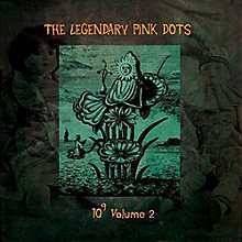 The Legendary Pink Dots - 10 to the Power of 9