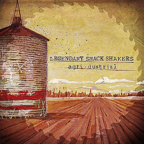 Alliance The Legendary Shack Shakers - Agridustrial