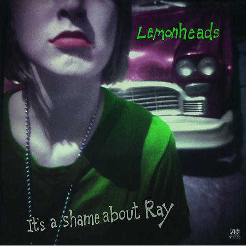Alliance The Lemonheads - It's a Shame Anout Ray