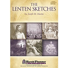 Shawnee Press The Lenten Sketches DIGITAL PRODUCTION KIT composed by Joseph M. Martin