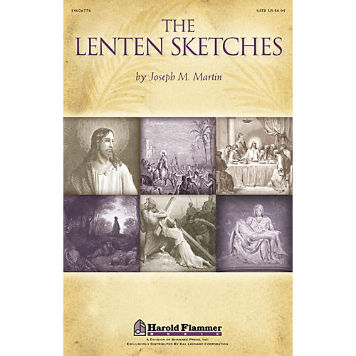 Shawnee Press The Lenten Sketches SATB composed by Joseph M. Martin