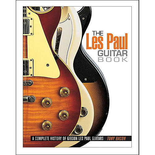 Backbeat Books The Les Paul Guitar Book