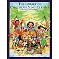 Music Sales The Library Of Children's Song Classics thumbnail