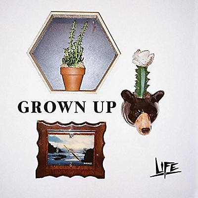The Life - Grown Up