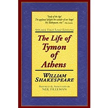 Applause Books The Life of Tymon of Athens Applause Books Series Softcover Written by William Shakespeare