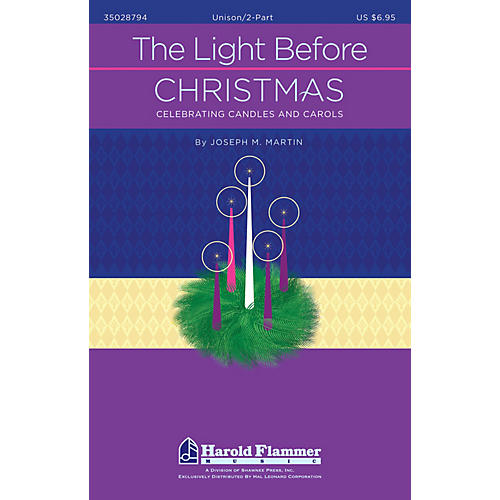 Shawnee Press The Light Before Christmas 5 SCORES SHRINK WRAPPED TOGETH Composed by Joseph M. Martin