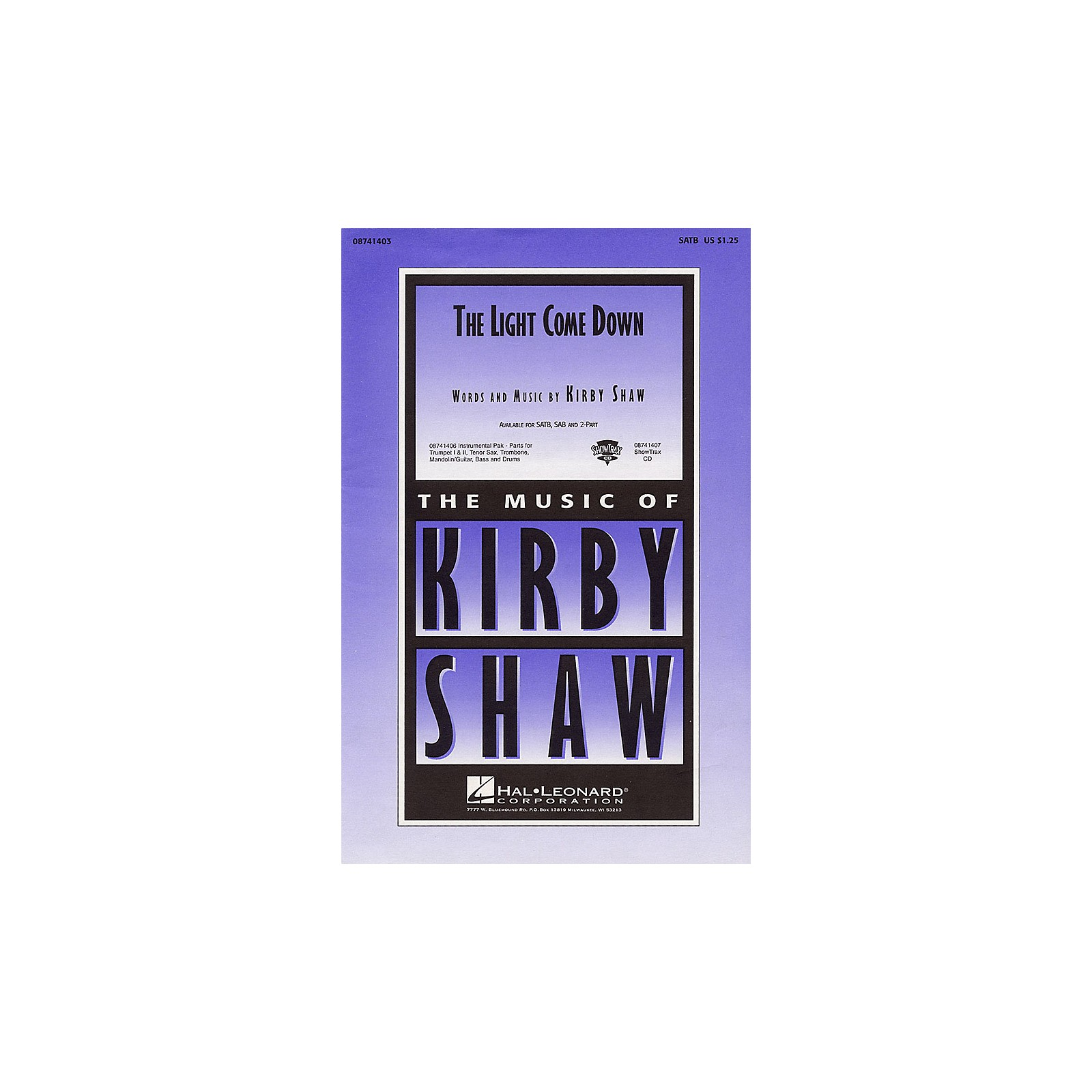 Hal Leonard The Light Come Down SAB Composed by Kirby Shaw