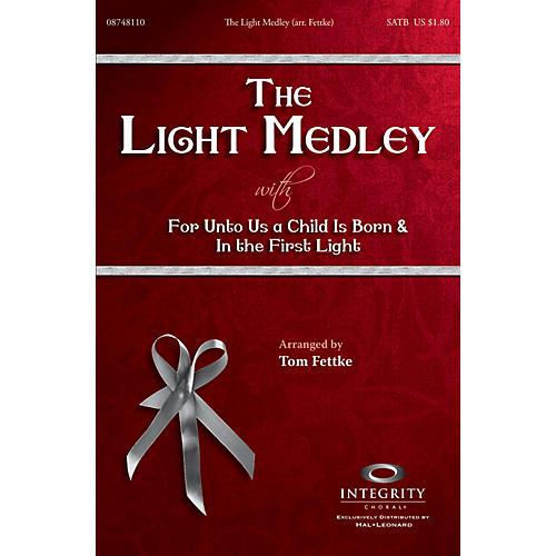 Integrity Choral The Light Medley SPLIT TRAX Arranged by Tom Fettke
