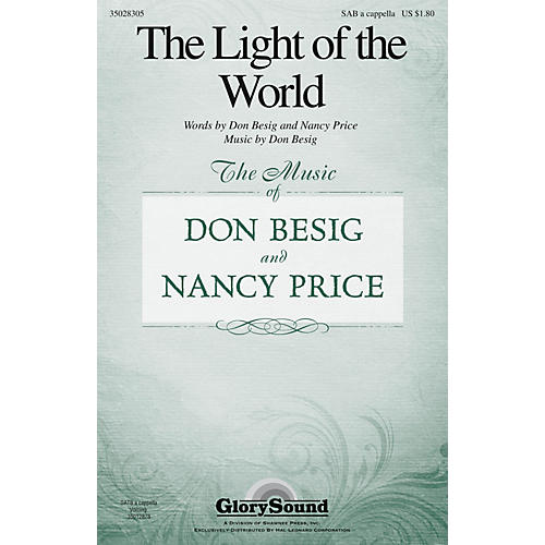 Shawnee Press The Light of the World SAB A Cappella composed by Don Besig