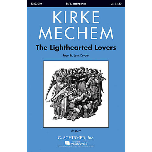 G. Schirmer The Lighthearted Lovers SATB composed by Kirke Mechem