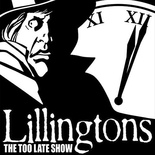Alliance The Lillingtons - The Too Late Show